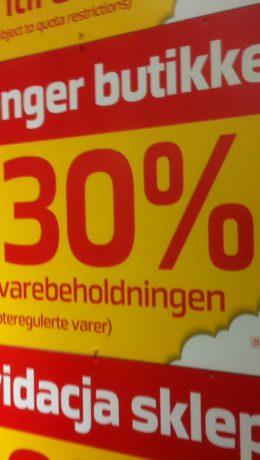 30 prosent avslag på alle varer unntatt varer som rammes av kvotebestemmelsene.